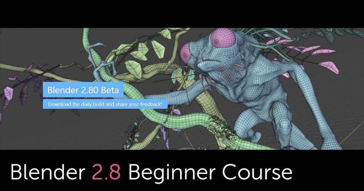 Beginner's Course to Blender 2.8 Fundamentals
