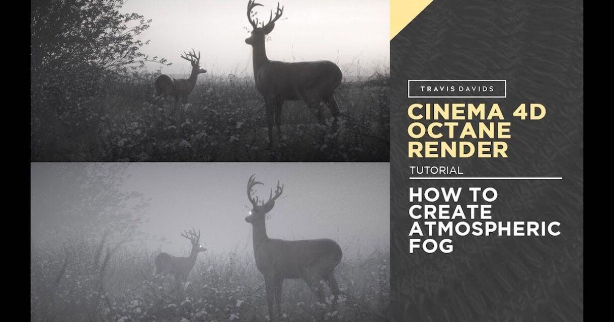 Tutorial: Atmospheric Fog in C4D & Octane Render
