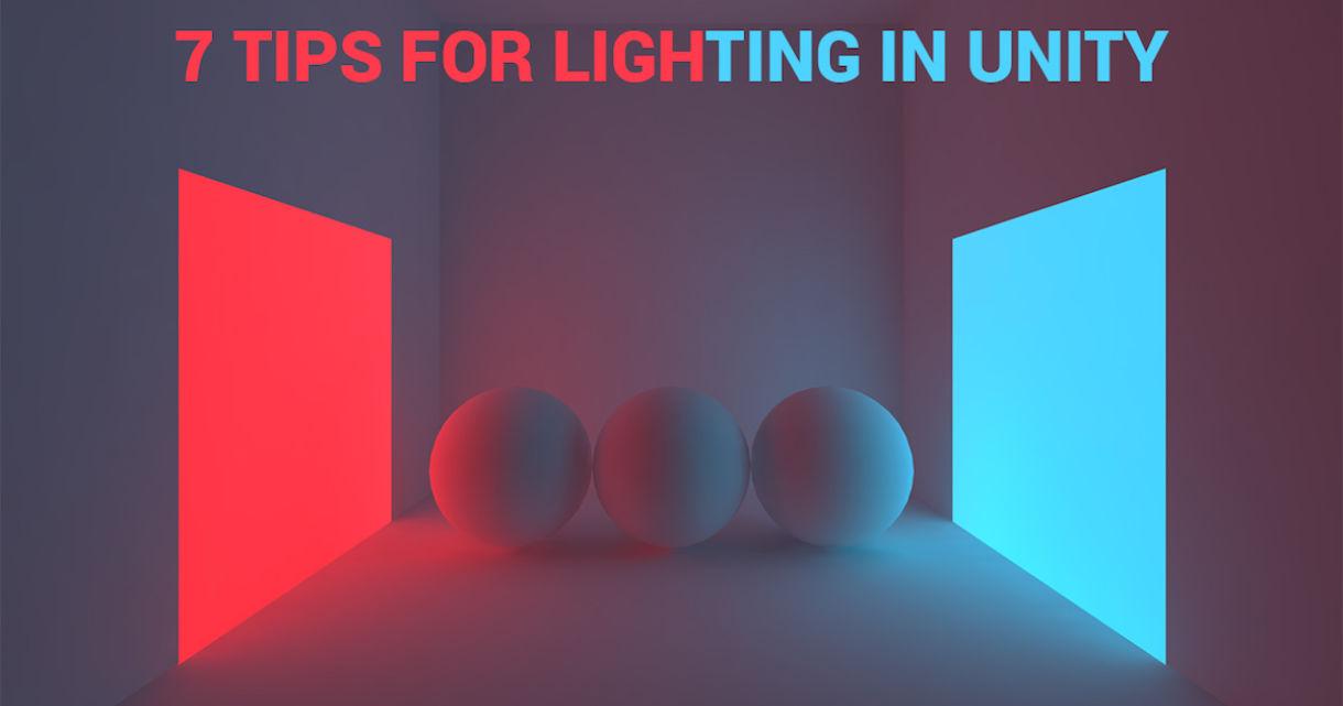 7 Tips For Better Lighting in Unity