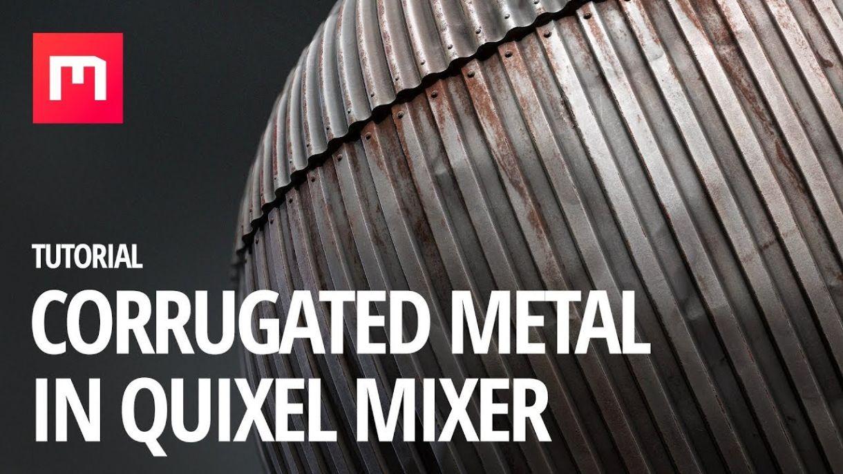 Quixel Mixer: Creating Corrugated Metal