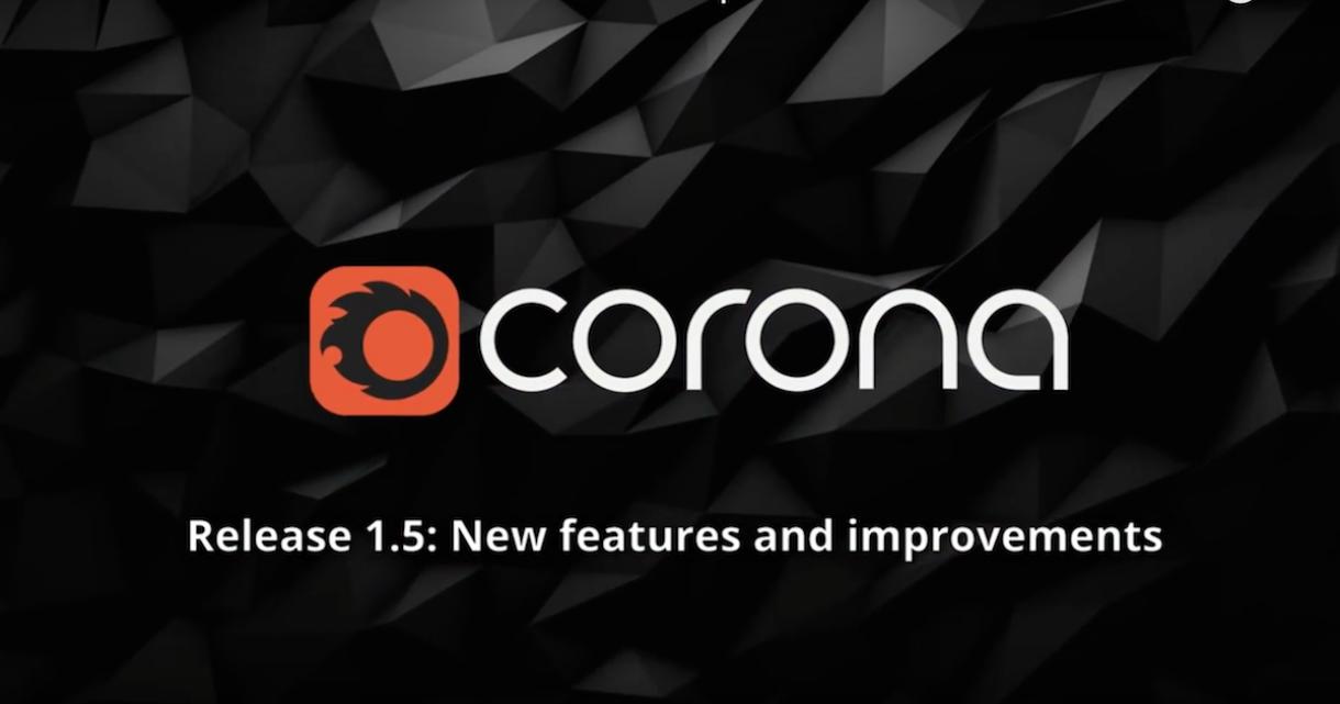 Corona Renderer 1.5 Released