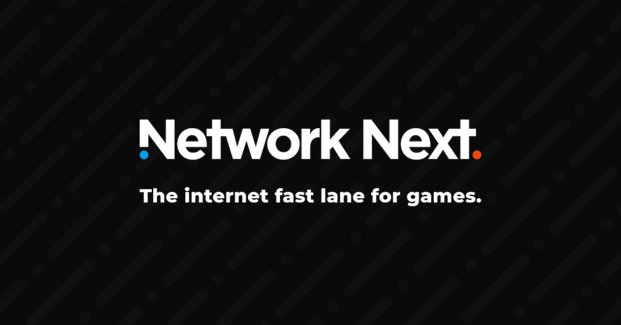 Network Next Raises $4.4 Million to Launch Internet Fast Lane for Games